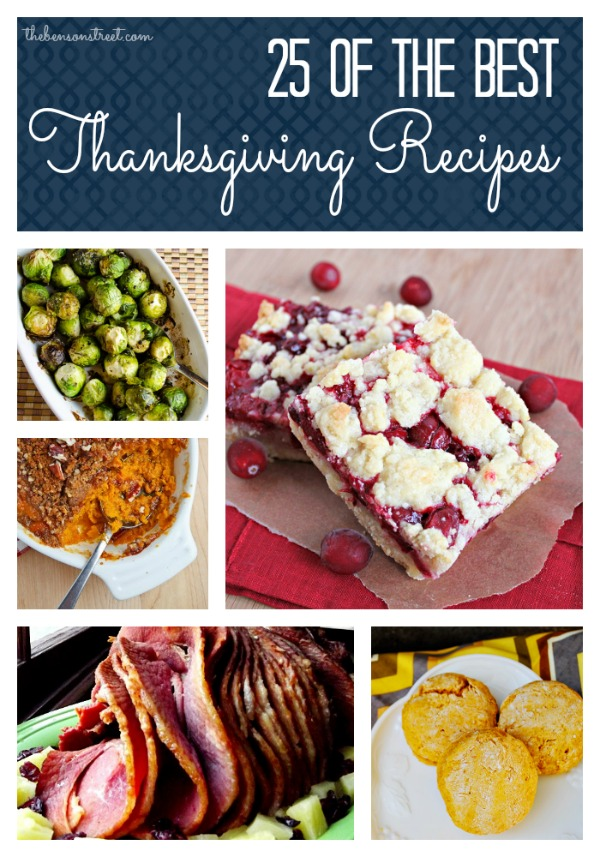 25 of the BEST Thanksgiving Recipes at thebensonstreet.com