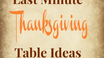 Last Minute Thanksgiving Table Ideas at thebensonstreet.com