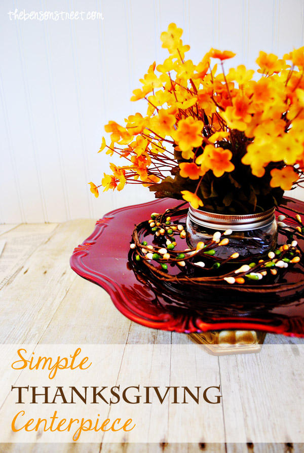 Simple Thanksgiving Centerpiece at thebensonstreet.com