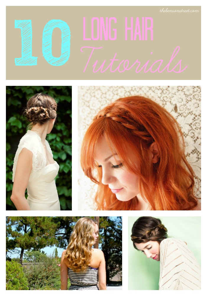 10 Long Hair Tutorials at thebensonstreet