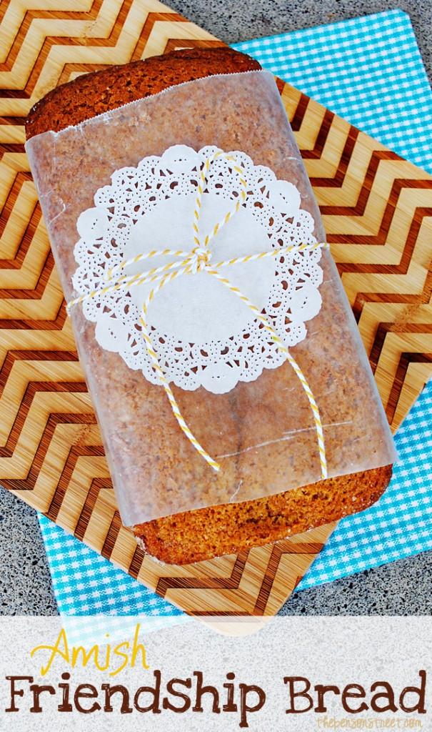 Amish Friendship Bread - The Benson Street