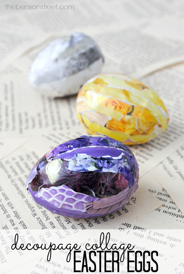 Fun and Easy Decoupage Collage Easter Eggs by thebensonstreet.com