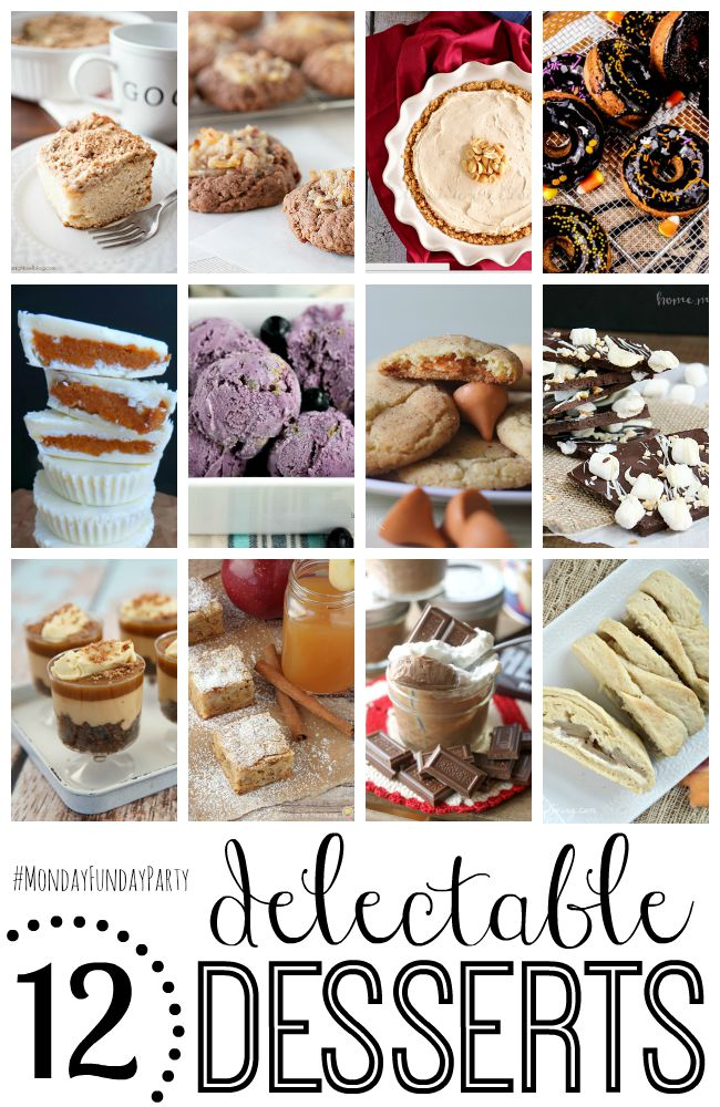 12 delectable desserts #MondayFundayParty at thebensonstreet.com