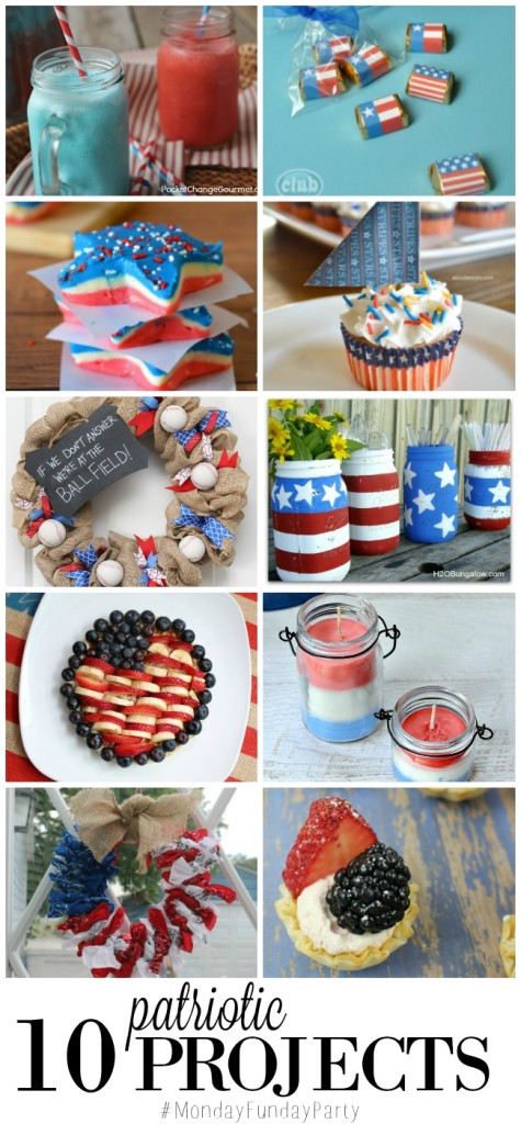 10 Patriotic Projects featured from #MondayFundayParty